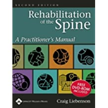 Rehabilitation of the Spine: A Practitioner's Manual by Craig Liebenson (2006-03-01)