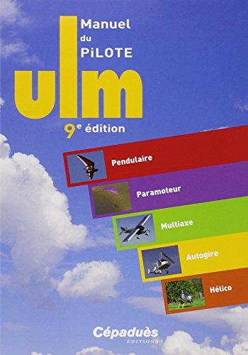 Manuel du Pilote ULM - 9e édition