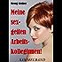 Meine sexgeilen Arbeitskolleginnen! Sammelband: Fünf erotische Geschichten