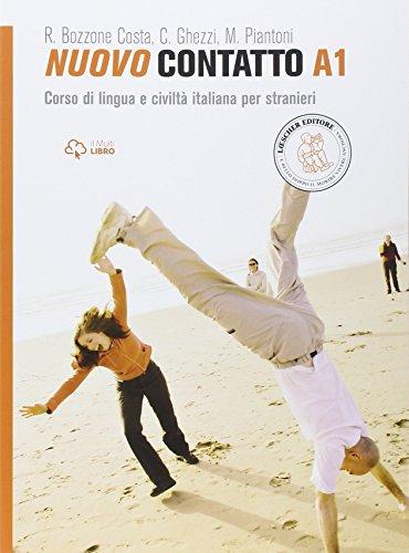 Nuovo Contatto A1. Corso di lingua e civilt italiana per stranieri