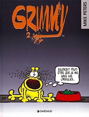 Grimmy, tome 2 : Faudrait peut être que je me lav...