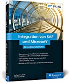 Integration von SAP und Microsoft: Excel, SharePoint, Power BI, Azure und Co. mit SAP verwenden (SAP PRESS)