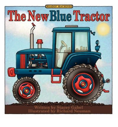 [The New Blue Tractor [ THE NEW BLUE TRACTOR ] By Gabel, Stacey ( Author )Sep-26-2007 Paperback -