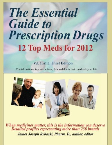 the-essential-guide-to-prescription-drugs-12-top-meds-for-2012