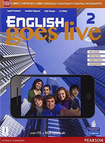 English goes live. Ediz. mylab. Per le Scuole superiori. Con e-book. Con espansione online: 2