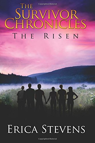 The Survivor Chronicles: Book 4, The Risen: Volume 4