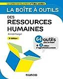 La boîte à outils des Ressources Humaines - 3e éd....