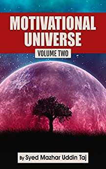 Motivational Universe: Volume Two by [Taj, Syed Mazhar Uddin]