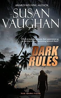 Dark Rules (The DARK Files Book 4) (English Edition) par [Vaughan, Susan]