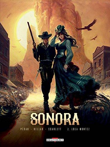 Sonora T02: Lola Montez par Jean-Pierre Pécau