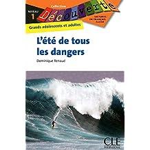 L'été de tous les dangers : Niveau 1 (Découverte)