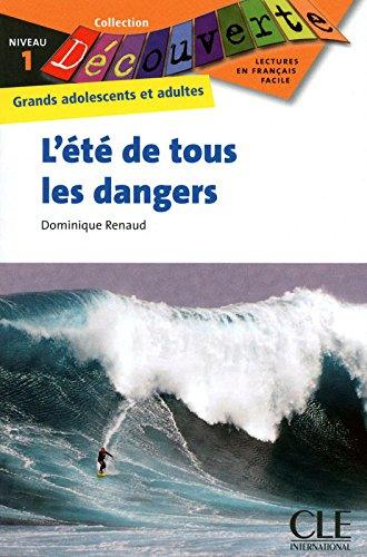 L't de tous les dangers - Niveau 1 - Lecture Dcouverte - Livre