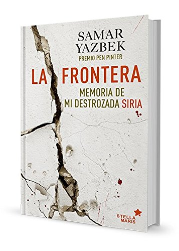 La Frontera por Samar Yazbek