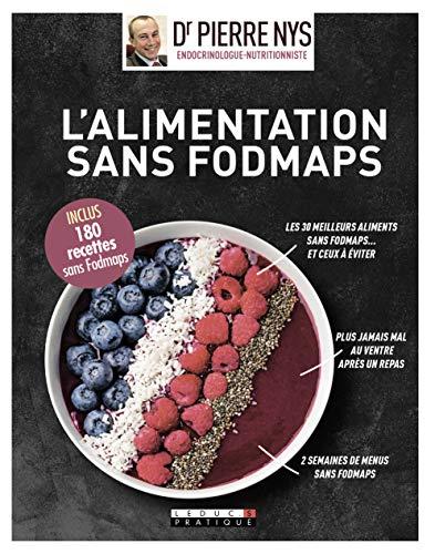 L'alimentation sans Fodmaps, guide visuel par Pierre Nys