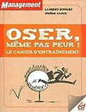 Image de Osez, même pas peur ! : Le cahier d'entrainement