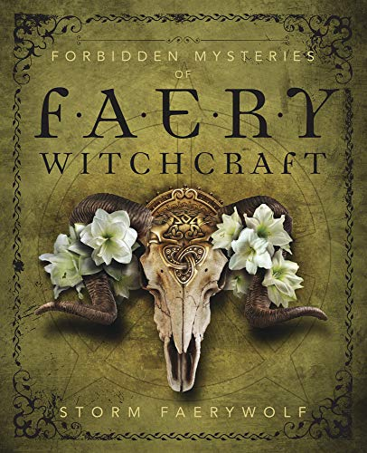 Forbidden Mysteries of Faery Witchcraft (English Edition)