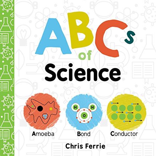 ABCs of Science (Baby University) por Chris Ferrie