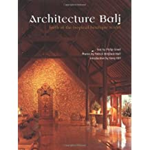 Architecture Bali: Birth of the Tropical Boutique Resort