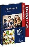 Gutscheinbuch Heidelberg & Umgebung 2017/2018 9. Auflage ? gültig ab sofort bis 01.12.18 | Exklusive Gutscheine für Gastronomie, Wellness, Shopping und vieles mehr -