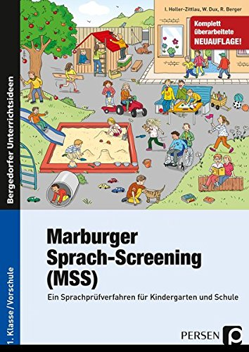 Marburger Sprach-Screening (MSS): Ein Sprachprüfverfahren für Kindergarten und Schule (1. Klasse/Vorschule)