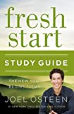 Fresh Start Study Guide: The New You Begins Today by Joel Osteen (2015-12-29)