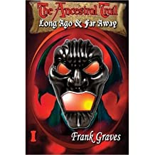 [ THE ANCESTRAL TRAIL: LONG AGO & FAR AWAY ] Graves, Frank (AUTHOR ) Dec-21-2013 Paperback