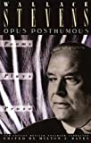 Opus Posthumous: Poems, Plays, Prose (English Edition)