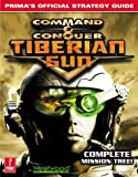 Command and Conquer - Tiberian Sun (Prima's Official Strategy Guide) by Steve Honeywell (1998) Paperback