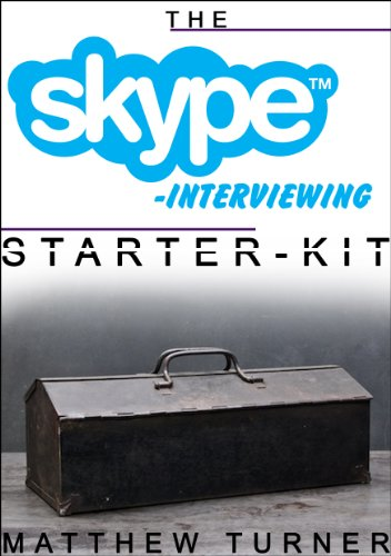The Skype Interviewing Starter-Kit: Blogging The Smart Way With Viral Worthy Interview Questions (The Starter-Kit Series Book 1) (English Edition)