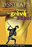 Lysistrata, faisons la grève du sexe - (La grève du sexe) (La Petite Collection t. 548) - Format Kindle - 9782755503104 - 2,99 €