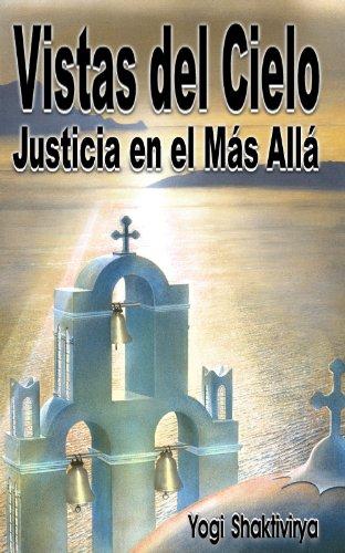 Vistas del Cielo Justicia en el Más Allá (Spanish Edition)
