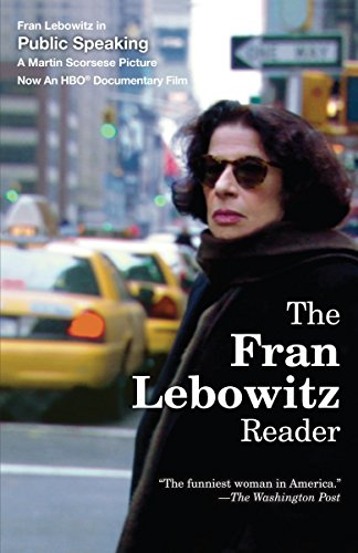 The Fran Lebowitz Reader (De Fran)