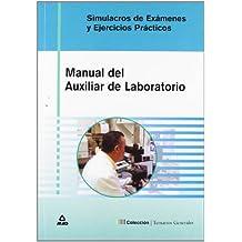 Simulacros De Examen Y Casos Prácticos De Auxiliares De Laboratorio