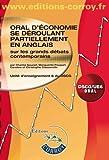 Oral d'économie se déroulant partiellement en anglais sur les grands débats contemporains - Unité d'enseignement 6 du DSCG.