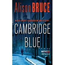 Cambridge Blue: A Gary Goodhew Mystery