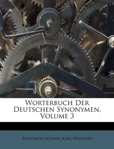 Worterbuch Der Deutschen Synonymen, Volume 3