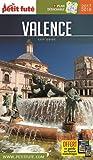 Guide Valence en Espagne 2017 Petit Futé