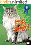Maine Coons Are the Best! (The Best C...
