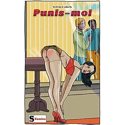 Punis-moi (Les histoires érotiques originales de Sara t. 1)