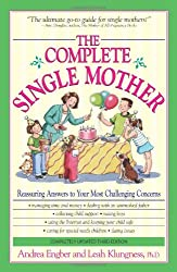 The Complete Single Mother 3rd Edition
