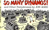 So Many Dynamos!: and Other Palindromes