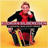 Songtexte von Florian Silbereisen - A bisserl was geht immer