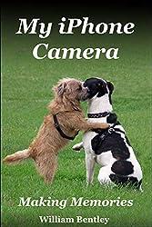 My iPhone Camera: Making Memories