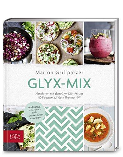 Glyx-Mix: Einfach abnehmen mit Rezepten aus dem Thermomix®