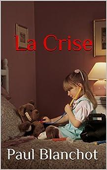 La crise par [Blanchot, Paul]