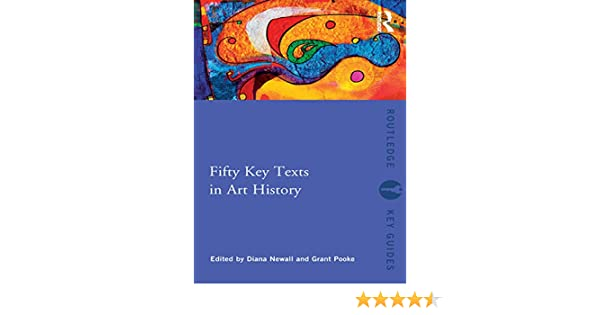 Fifty key texts in art history routledge key guides ebook diana fifty key texts in art history routledge key guides ebook diana newall grant pooke amazon kindle store fandeluxe Gallery