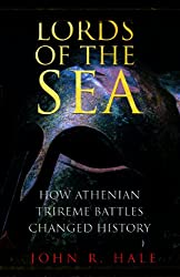 Lords of the Sea: How Athenian Trireme Battles Changed the World