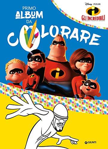 scaricare ebook gratis Gli Incredibili. Primo album da colorare. Ediz. a colori PDF Epub