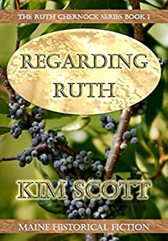 Regarding Ruth (The Ruth Chernock Series Book 1) by [Scott, Kim]