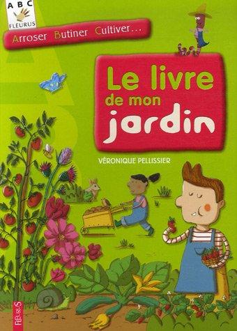 Le livre de mon jardin